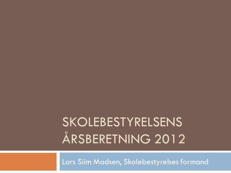 Skolebestyrelsens årsberetning 2012