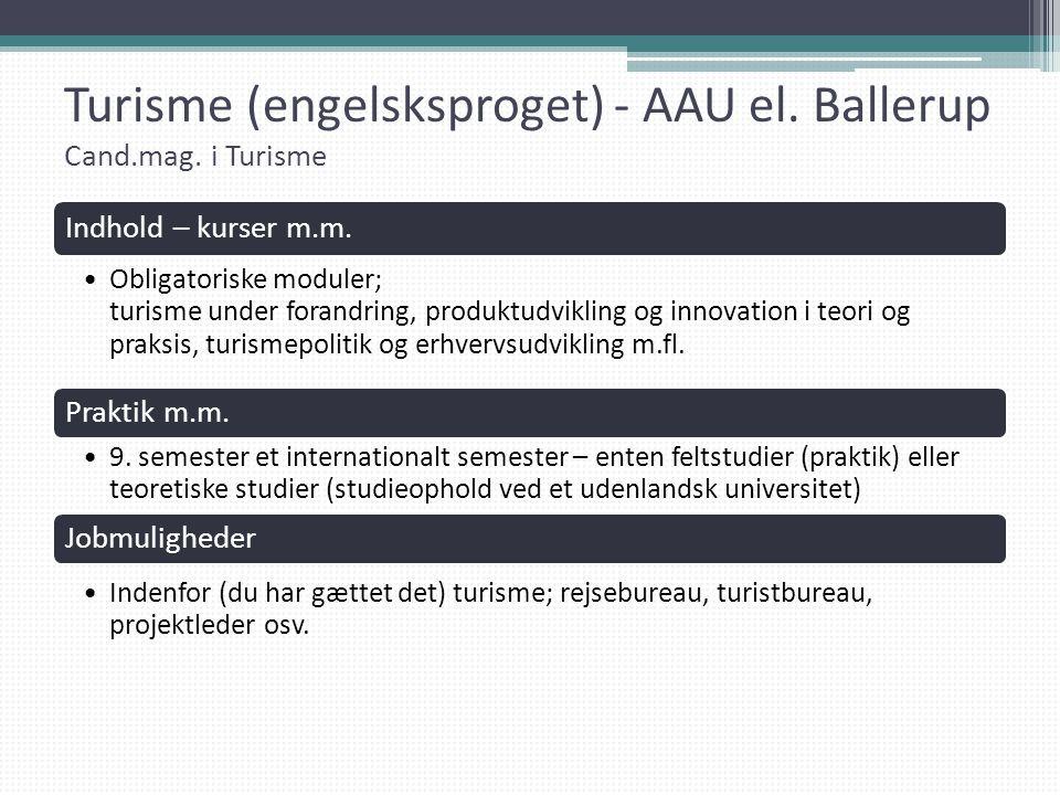 Turisme (engelsksproget) - AAU el. Ballerup Cand.mag. i Turisme