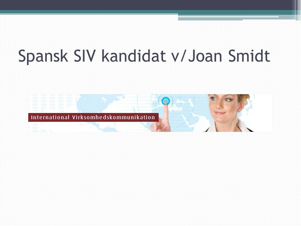 Spansk SIV kandidat v/Joan Smidt