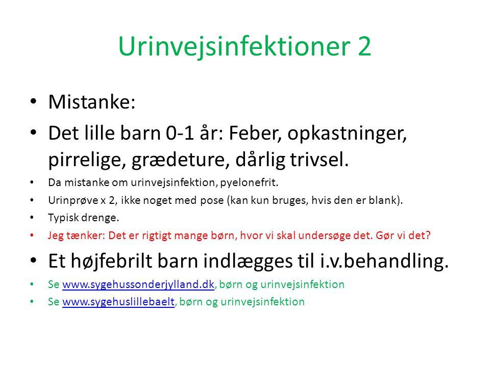 Urinvejsinfektioner 2 Mistanke:
