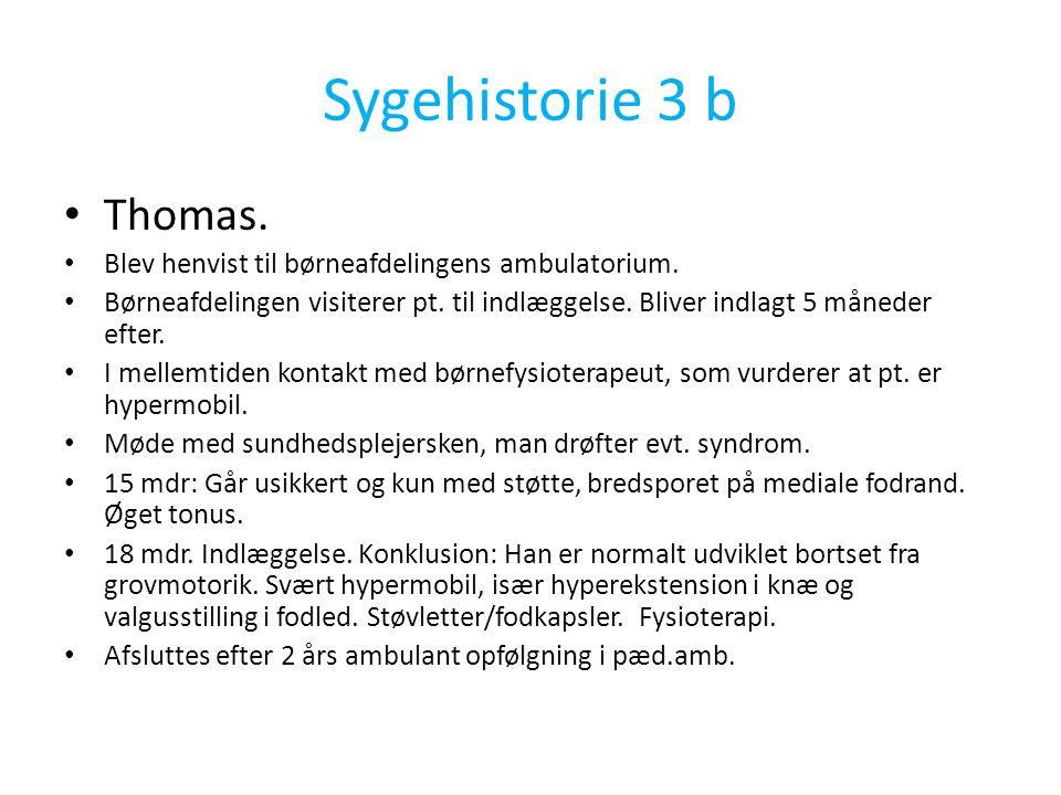 Sygehistorie 3 b Thomas. Blev henvist til børneafdelingens ambulatorium.