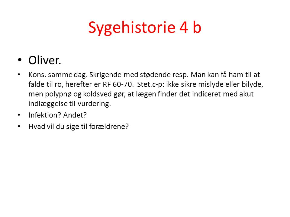 Sygehistorie 4 b Oliver.