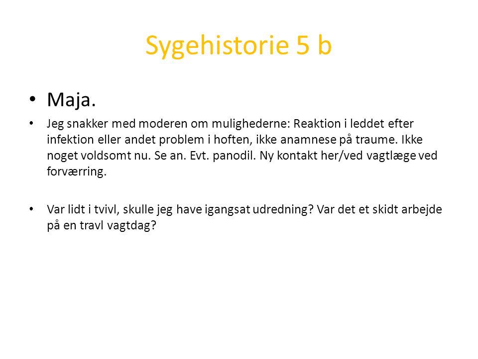 Sygehistorie 5 b Maja.
