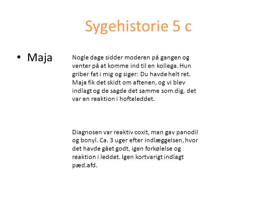 Sygehistorie 5 c Maja.