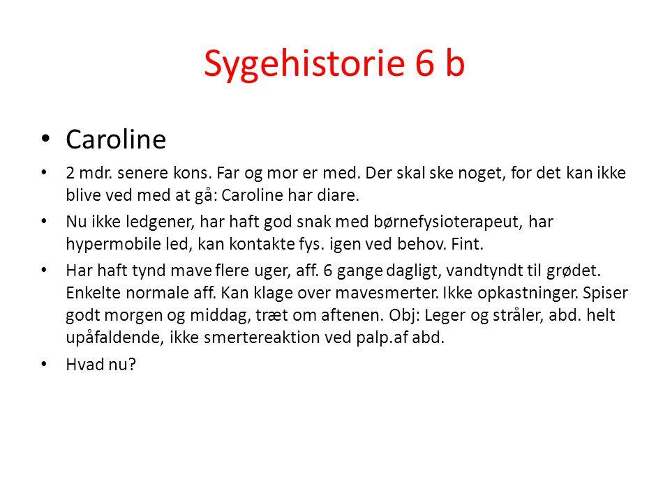 Sygehistorie 6 b Caroline