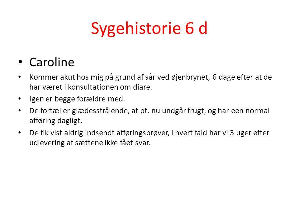 Sygehistorie 6 d Caroline