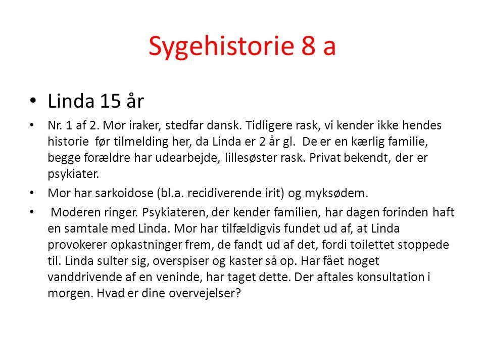 Sygehistorie 8 a Linda 15 år