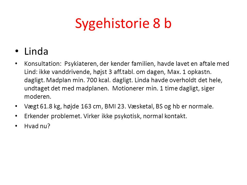 Sygehistorie 8 b Linda.