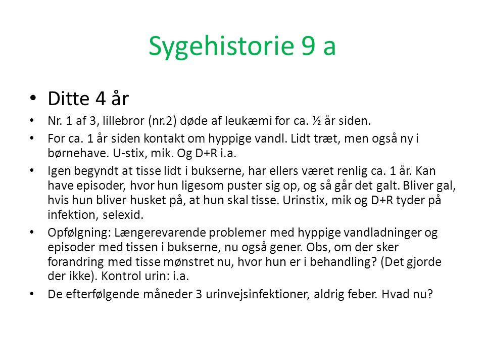 Sygehistorie 9 a Ditte 4 år