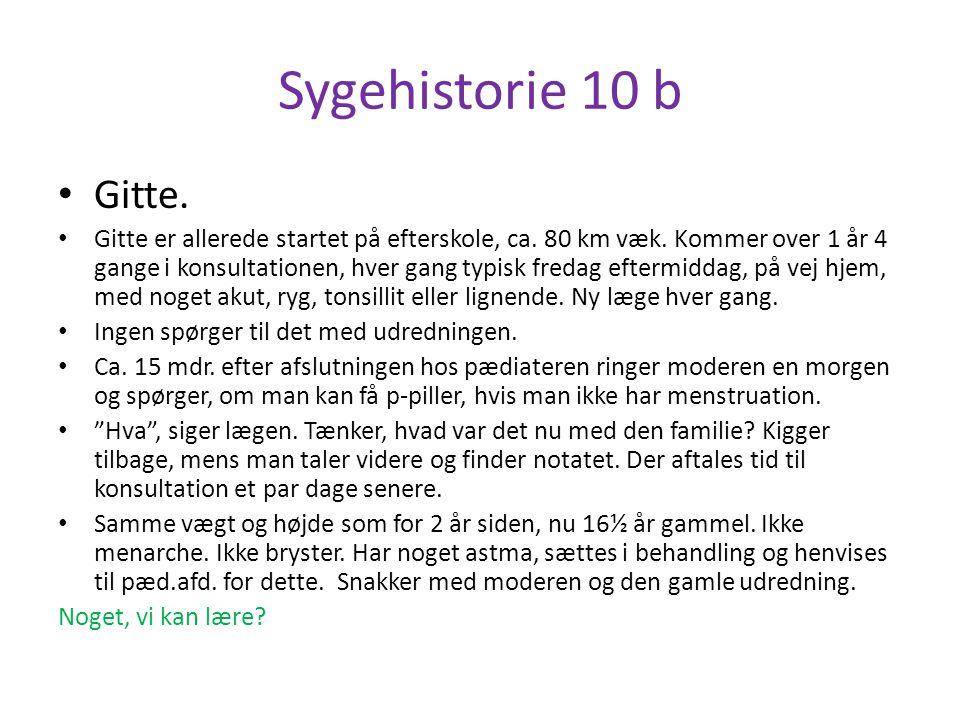 Sygehistorie 10 b Gitte.