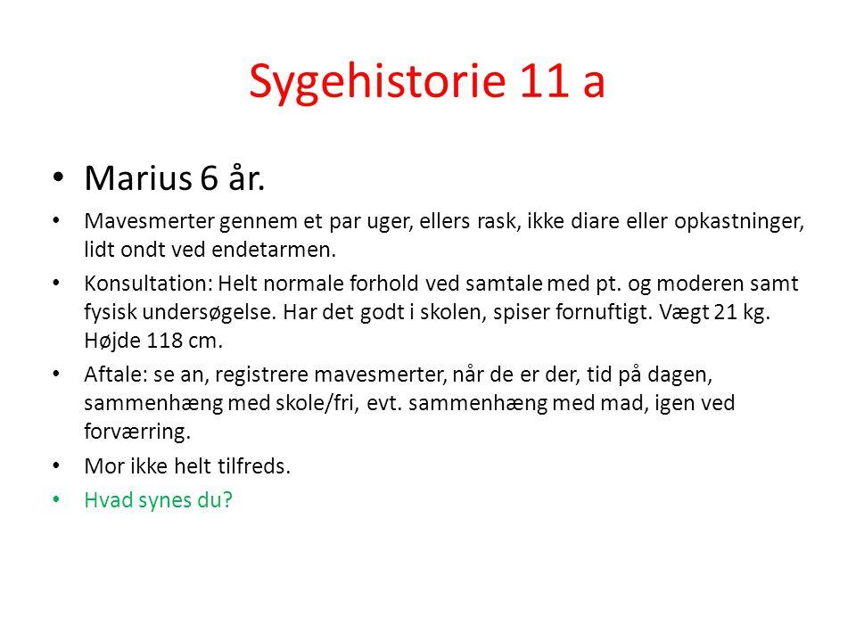 Sygehistorie 11 a Marius 6 år.