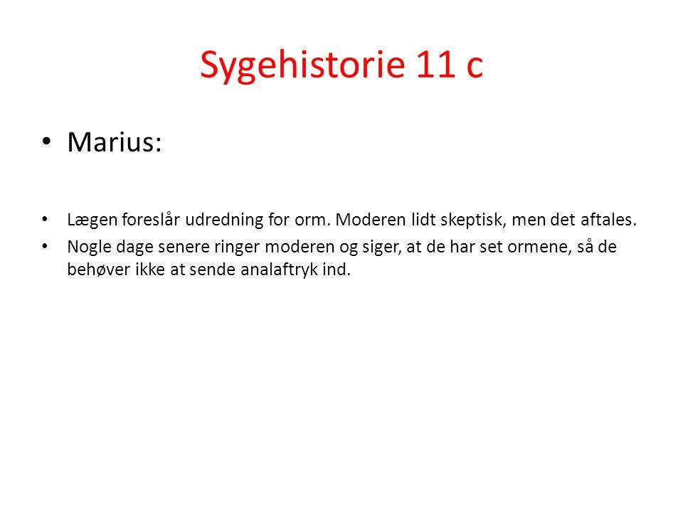 Sygehistorie 11 c Marius: