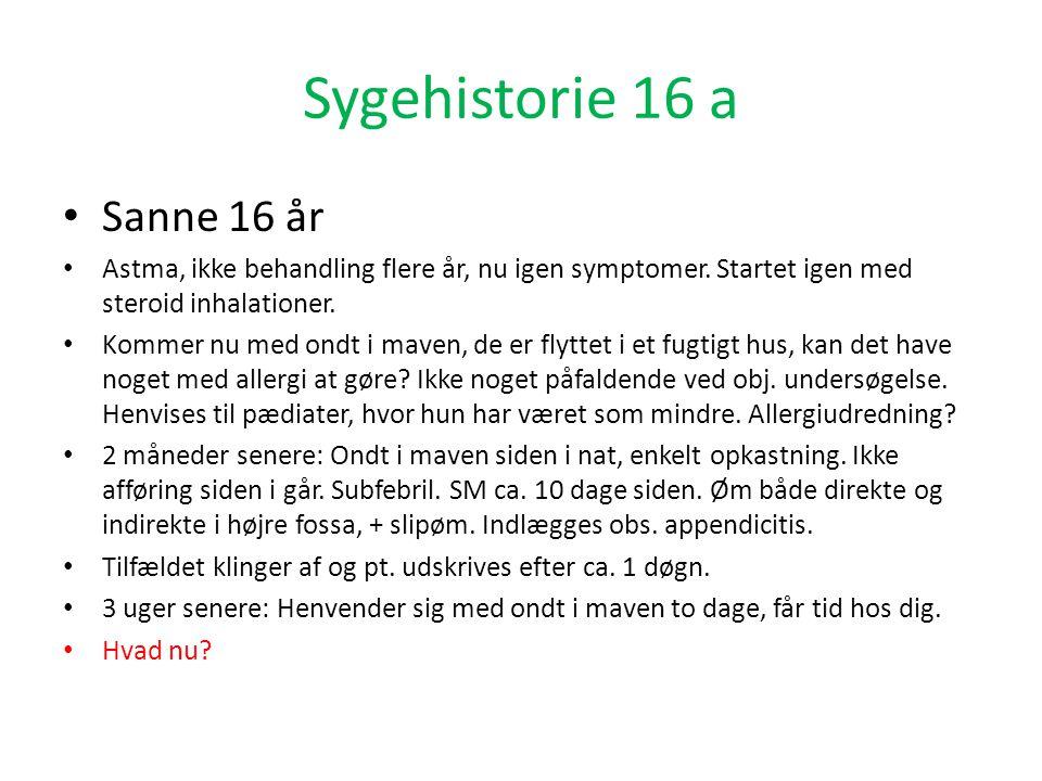 Sygehistorie 16 a Sanne 16 år