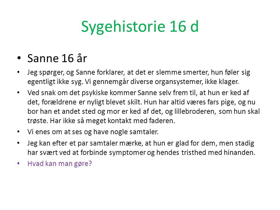 Sygehistorie 16 d Sanne 16 år
