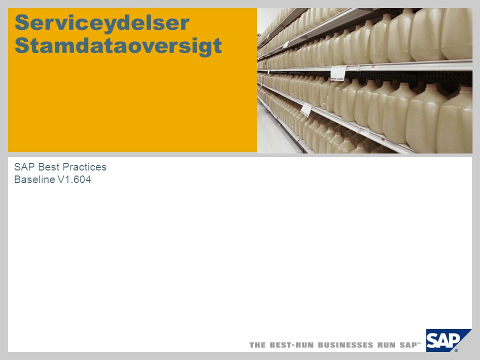 Serviceydelser Stamdataoversigt SAP Best Practices Baseline V1.604