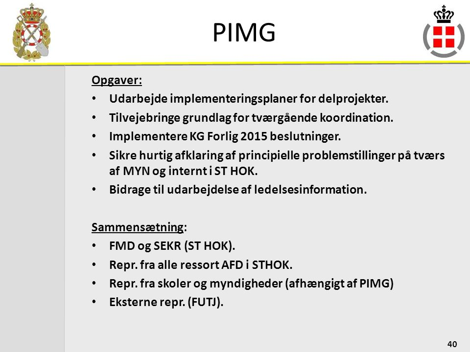 PIMG Opgaver: Udarbejde implementeringsplaner for delprojekter.