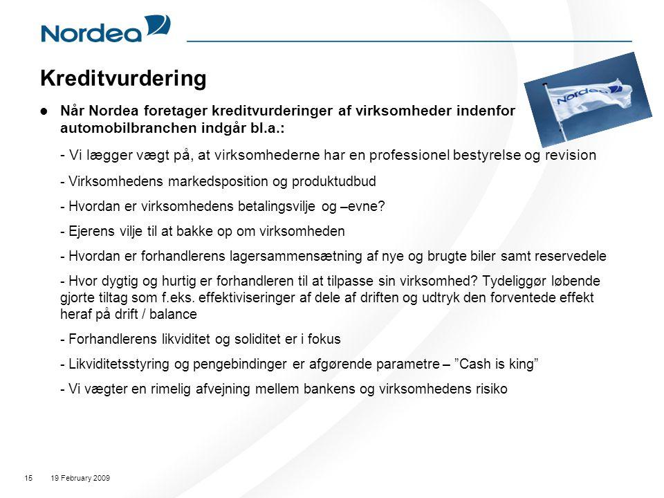 Kreditvurdering Når Nordea foretager kreditvurderinger af virksomheder indenfor automobilbranchen indgår bl.a.: