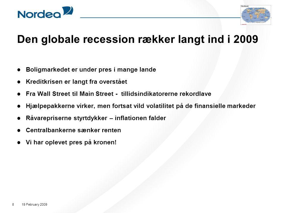 Den globale recession rækker langt ind i 2009