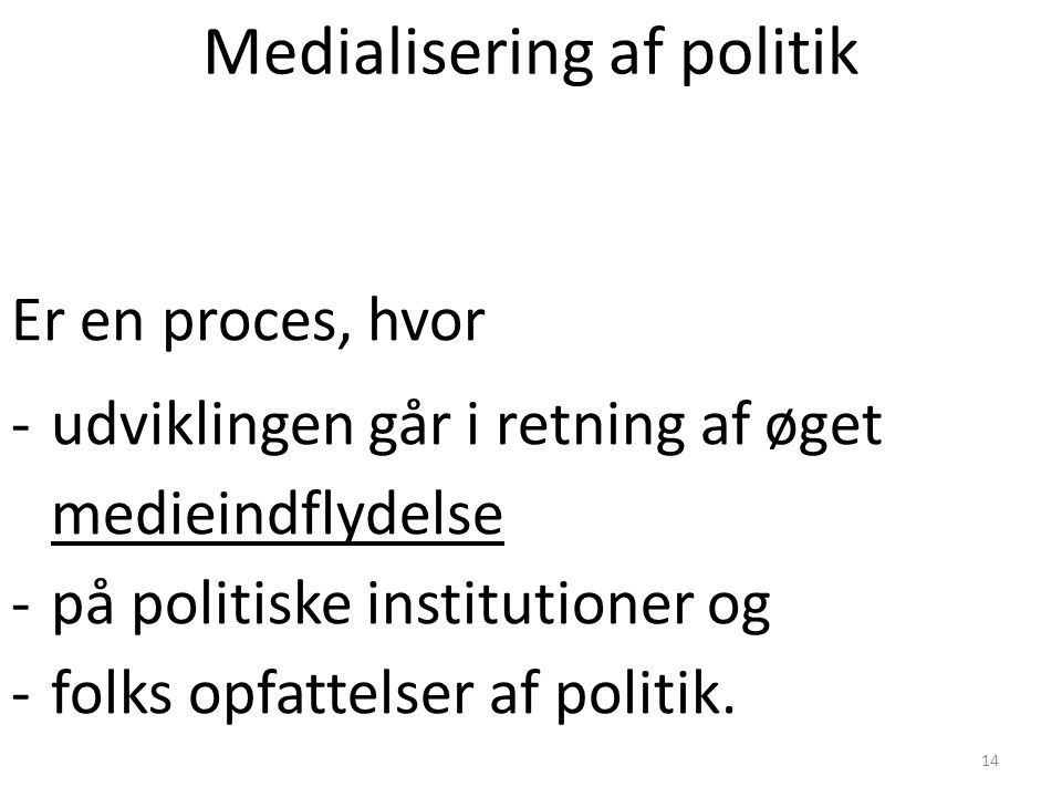 Medialisering af politik