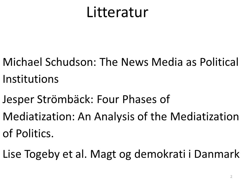 Litteratur Michael Schudson: The News Media as Political Institutions