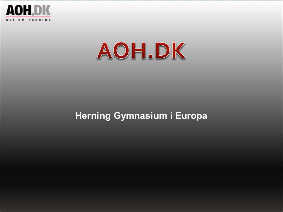 AOH.DK Herning Gymnasium i Europa