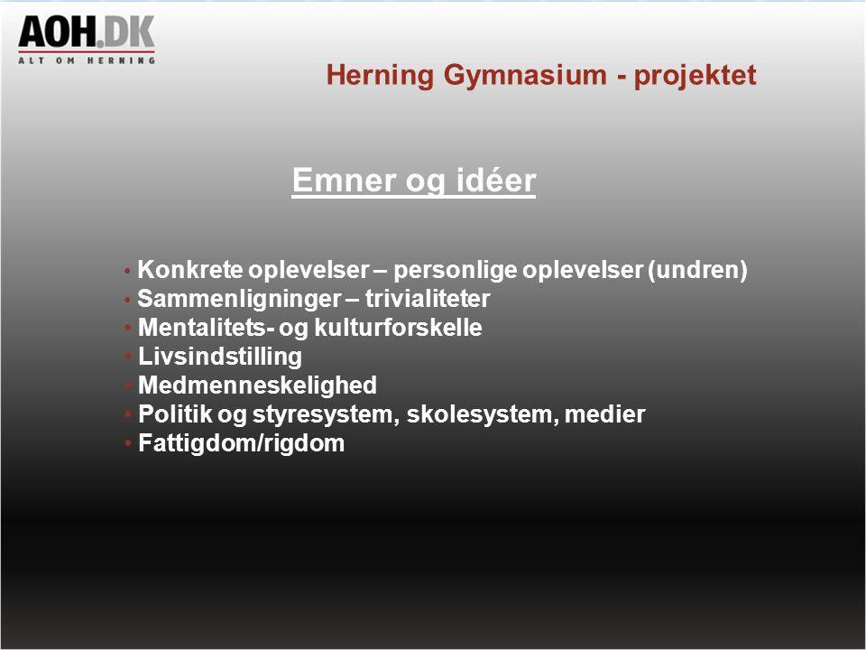 Emner og idéer Herning Gymnasium - projektet