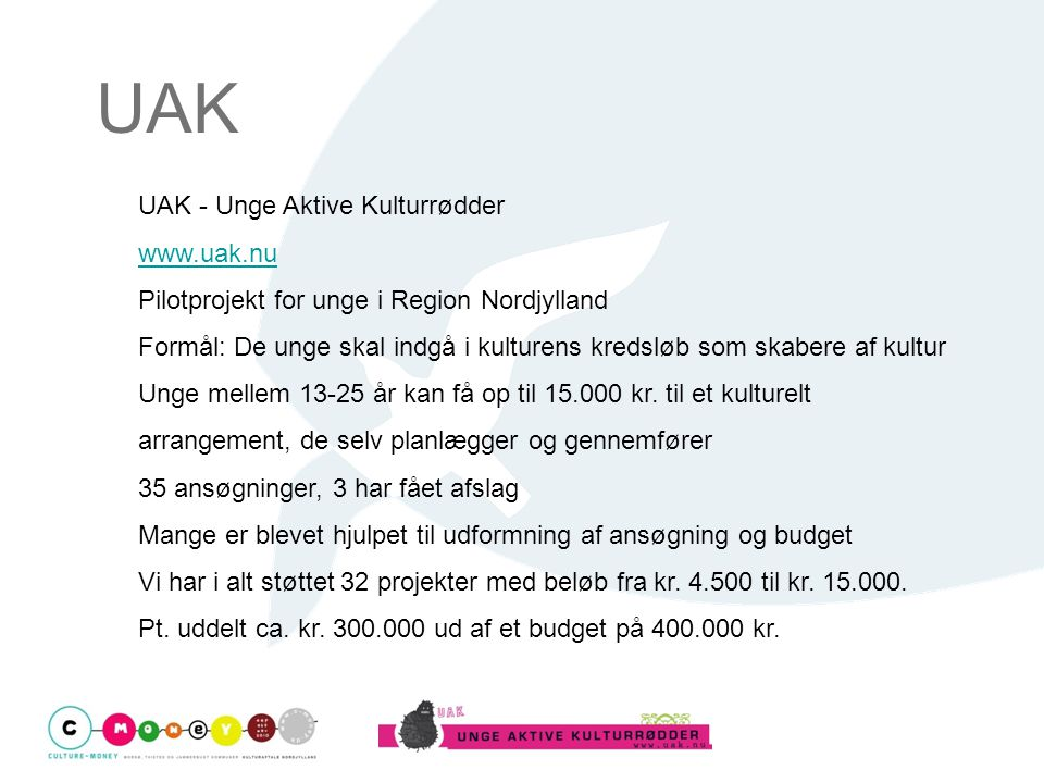 UAK UAK - Unge Aktive Kulturrødder www.uak.nu