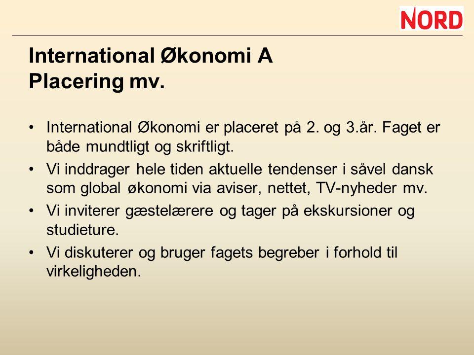 International Økonomi A Placering mv.