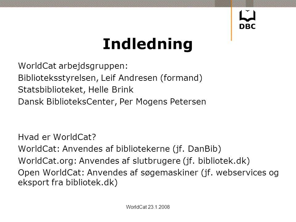 Indledning WorldCat arbejdsgruppen:
