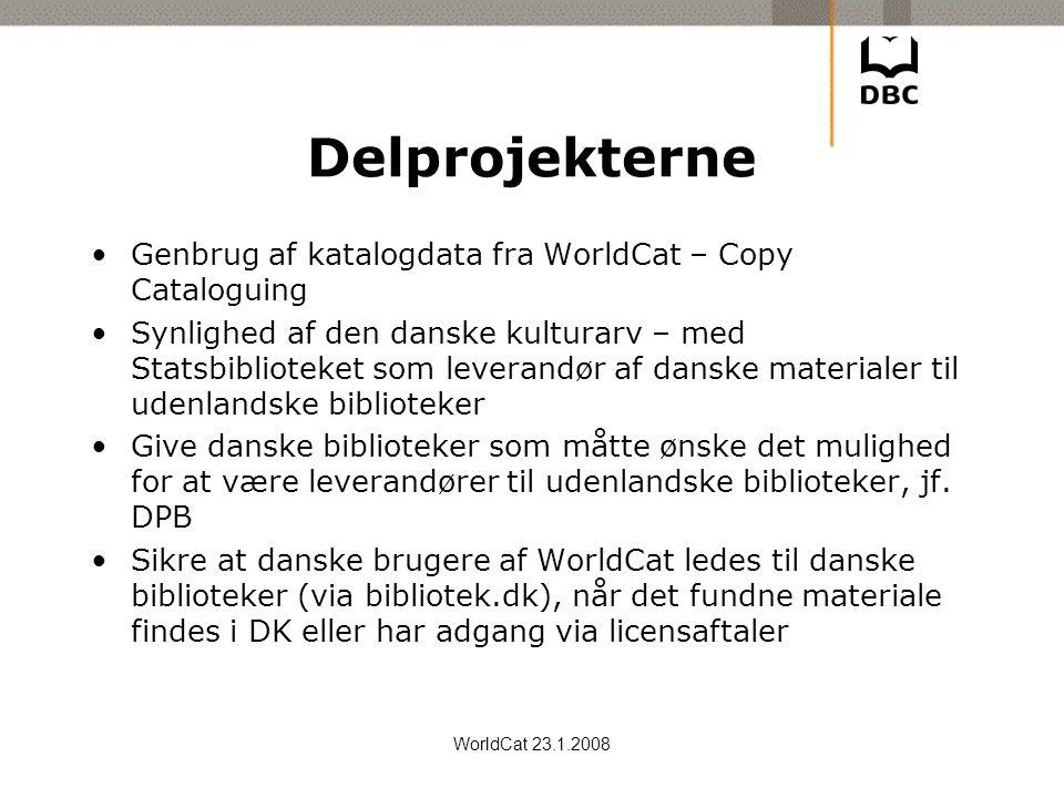 Delprojekterne Genbrug af katalogdata fra WorldCat – Copy Cataloguing