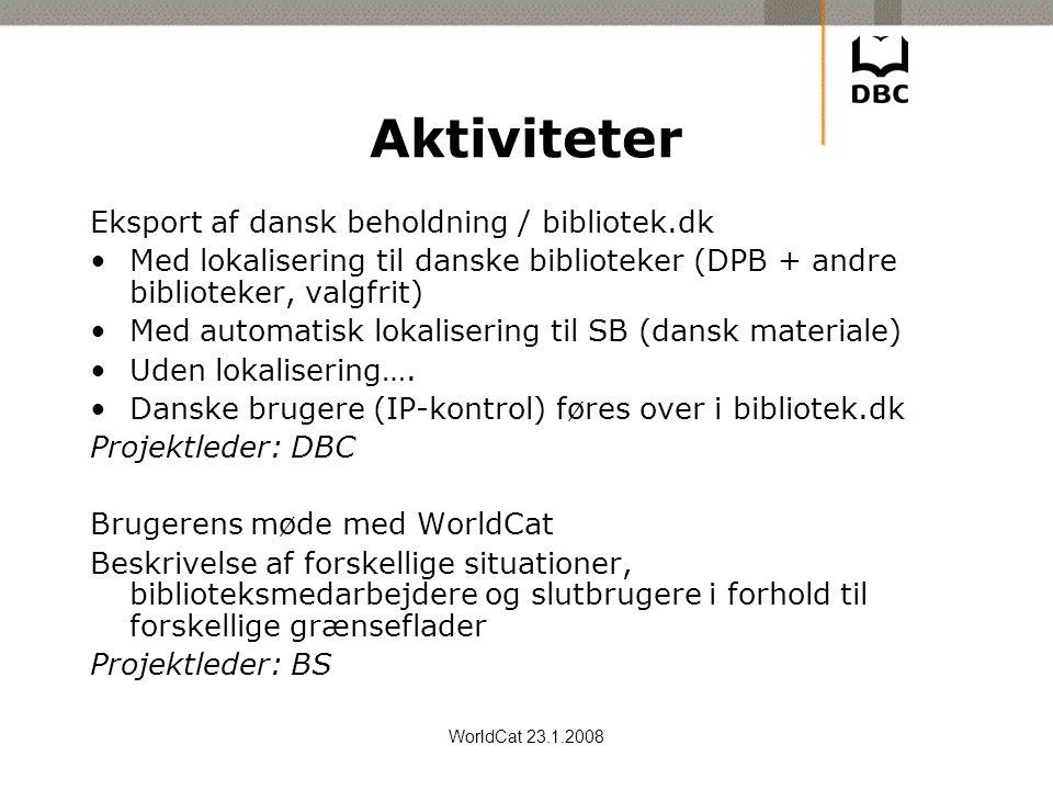 Aktiviteter Eksport af dansk beholdning / bibliotek.dk