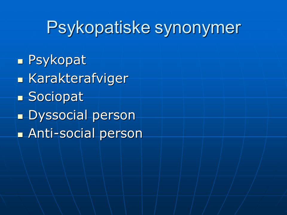 Psykopatiske synonymer