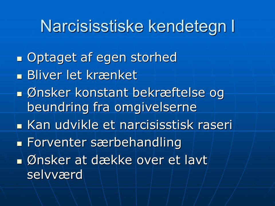 Narcisisstiske kendetegn I