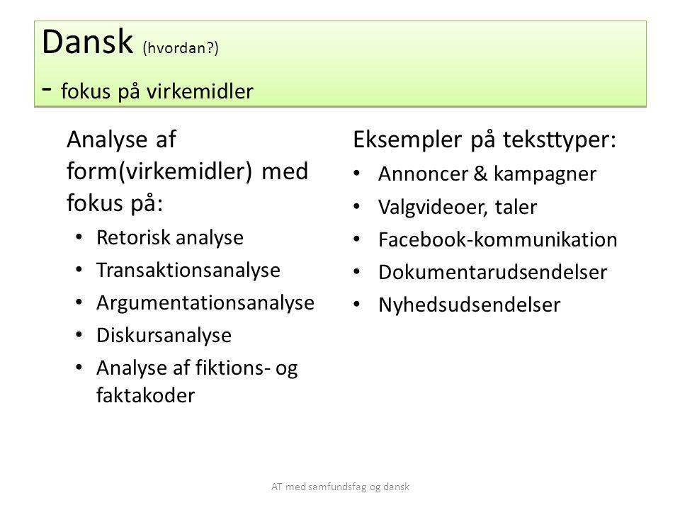 Dansk (hvordan ) - fokus på virkemidler