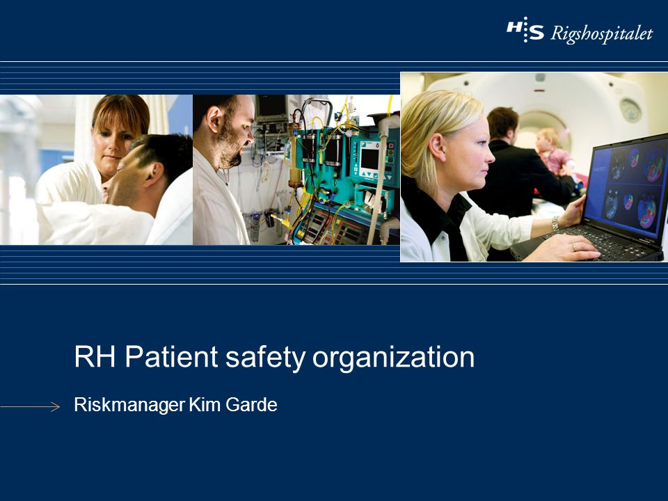 RH Patient safety organization