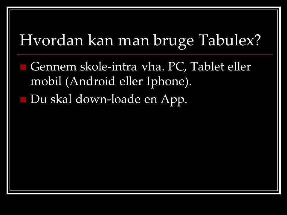 Hvordan kan man bruge Tabulex