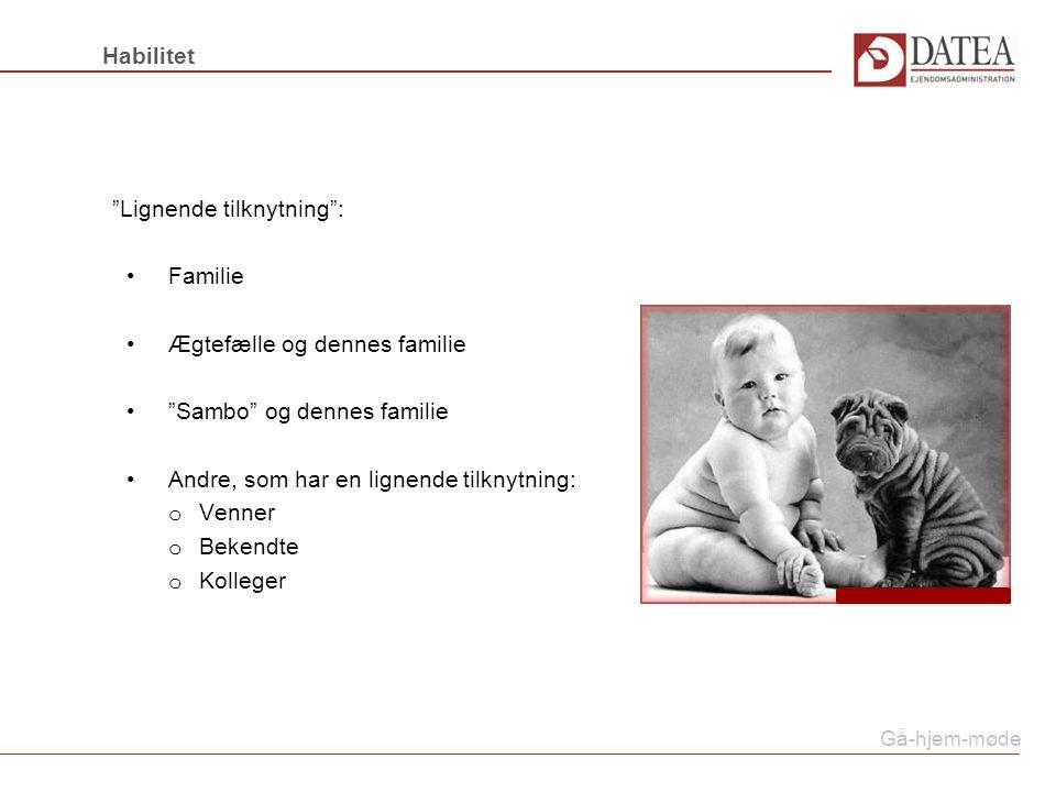 Lignende tilknytning : Familie Ægtefælle og dennes familie