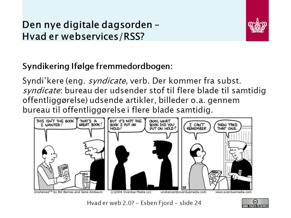 Den nye digitale dagsorden – Hvad er webservices/RSS