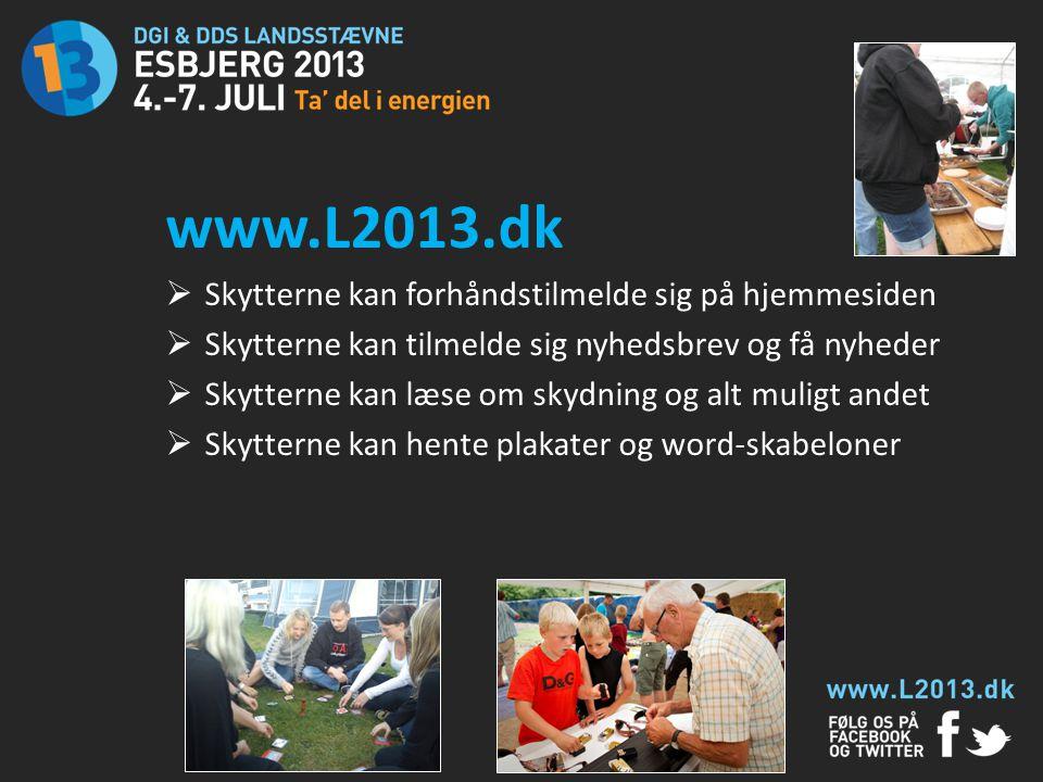 www.L2013.dk Skytterne kan forhåndstilmelde sig på hjemmesiden