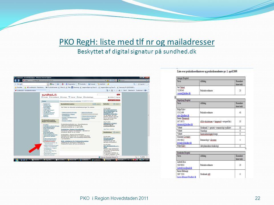 PKO RegH: liste med tlf nr og mailadresser Beskyttet af digital signatur på sundhed.dk