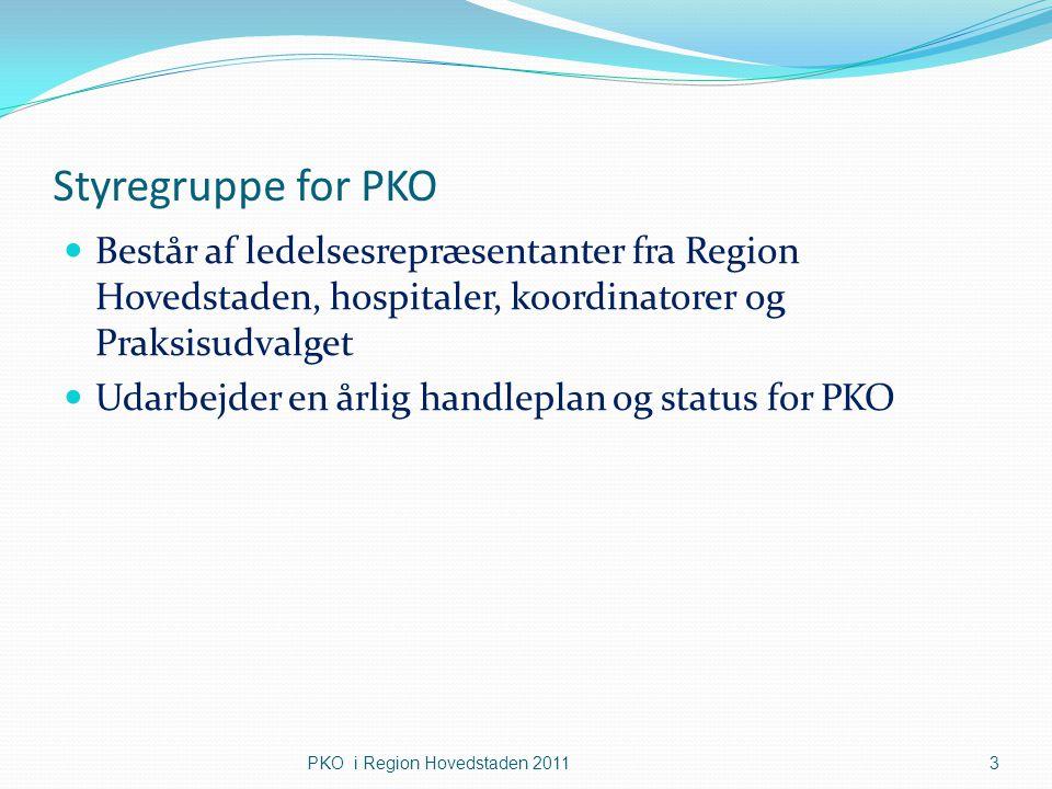 Styregruppe for PKO Består af ledelsesrepræsentanter fra Region Hovedstaden, hospitaler, koordinatorer og Praksisudvalget.