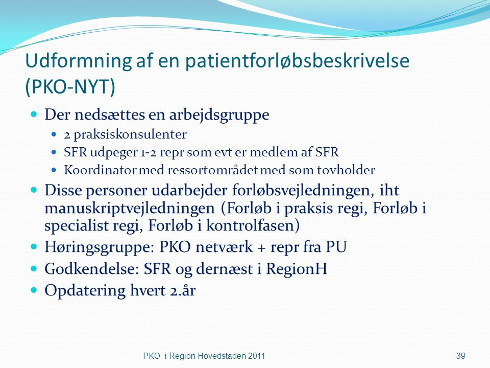 Udformning af en patientforløbsbeskrivelse (PKO-NYT)