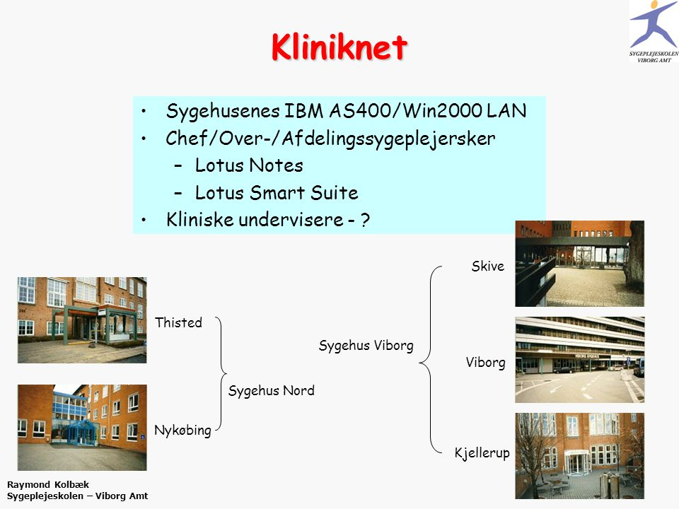 Kliniknet Sygehusenes IBM AS400/Win2000 LAN
