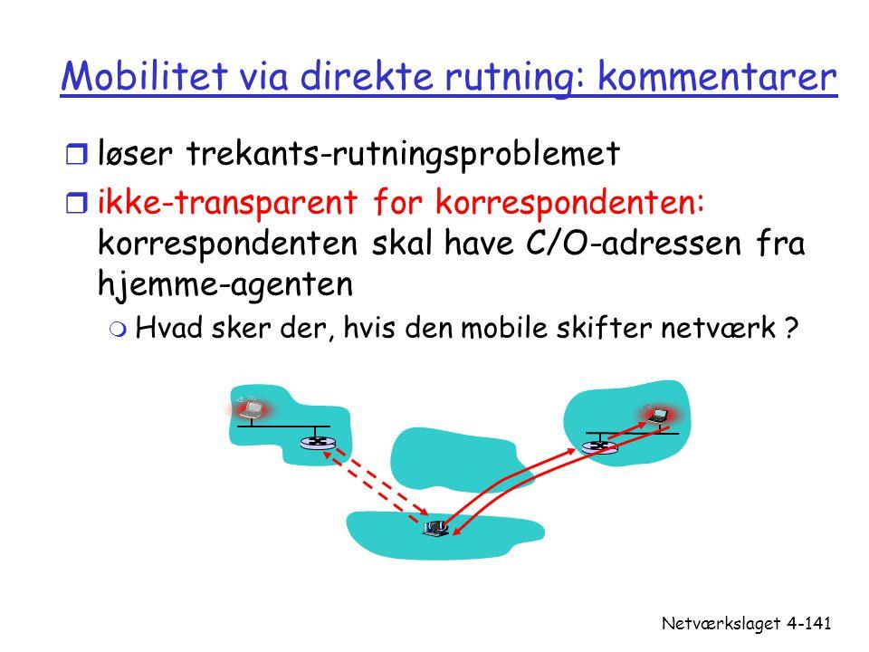 Mobilitet via direkte rutning: kommentarer