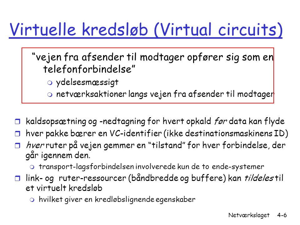 Virtuelle kredsløb (Virtual circuits)
