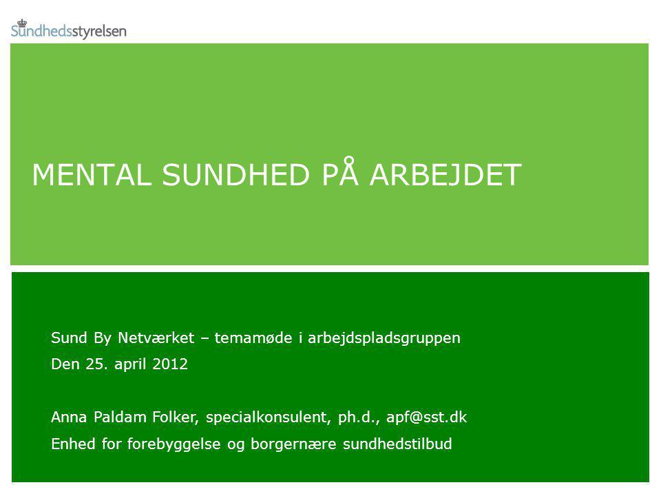 MENTAL SUNDHED PÅ ARBEJDET