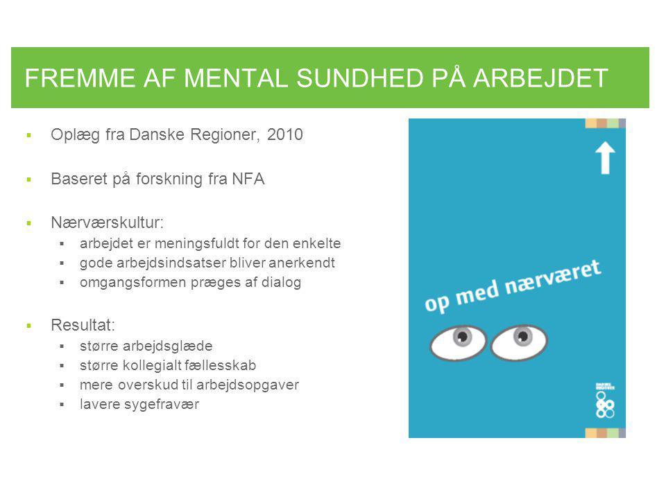 FREMME AF MENTAL SUNDHED PÅ ARBEJDET