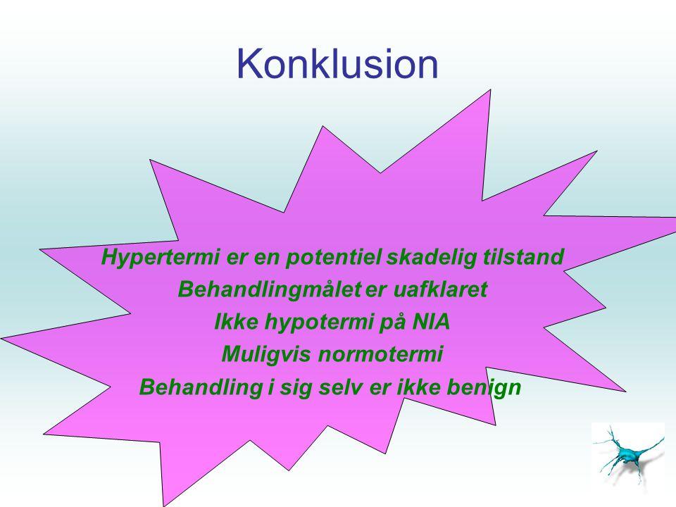 Konklusion Hypertermi er en potentiel skadelig tilstand