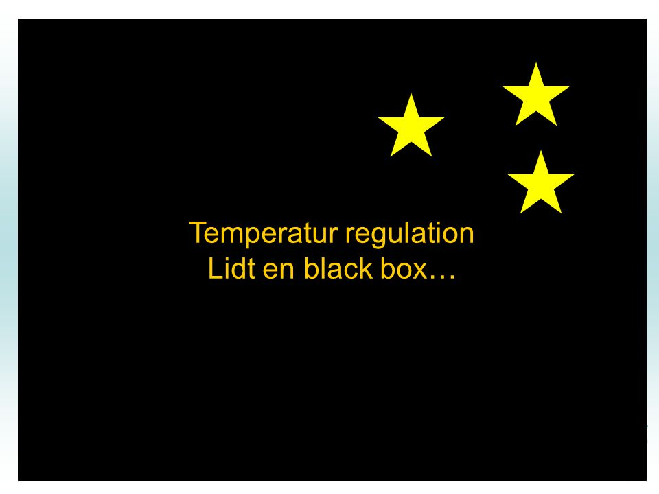 Temperatur regulation