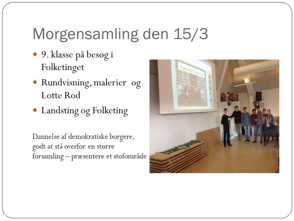 Morgensamling den 15/3 9. klasse på besøg i Folketinget